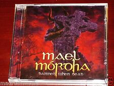 Mael Mordha: Damned When Dead CD 2013 Candlelight Records UK CANDLE416CD NEW