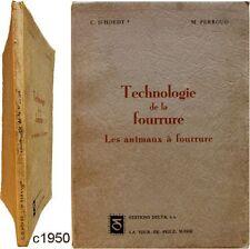 Technologie de la Fourrure Les animaux c1950 d'Hoedt Perroud peau fourreur