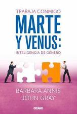 Trabaja conmigo. Marte y Venus: Inteligencia de género (Spanish-ExLibrary