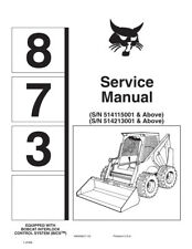 Bobcat 873 Skid Steer Printed New Updated 2010 Edition Repair Service Manual