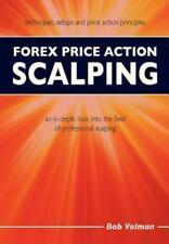 Forex Price Action Scalping: an in-depth look into the field of professional sca