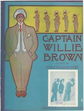 Captain Willie Brown 1907 Vintage Sheet Music with Great Cover Art