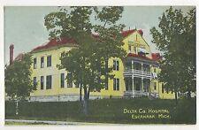 Delta County Hospital ESCANABA MI Vintage Michigan Postcard