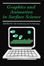 GRAPHICS AND ANIMATION IN SURFACE SCIENCE., Vvedensky, Dimitri D. & Stephen Holl