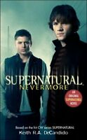 Supernatural : Nevermore, Paperback by DeCandido, Keith R. A., Like New Used,...