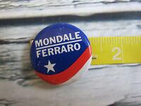 Presidential Pin Back Mondale Ferraro Campaign Button 1984 Democratic Candidate