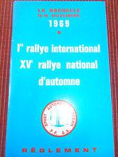 PROGRAMME 1e RALLYE INTERNATIONAL LA ROCHELLE ANNÉE 1969 ( R 4 )
