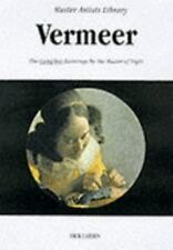 Vermeer:  The Complete Paintings by the Master of Light  (Master-ExLibrary