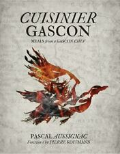 Cuisinier Gascon: Memories & Meals of a Gascon Chef, Aussignac, Pascal