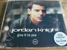 JORDAN KNIGHT (NEW KIDS ON THE BLOCK) - GIVE IT TO YOU (4 TRK CD/VIDEO) (REF B2)