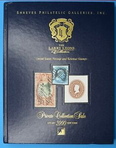 Shreves Philatelic Galleries LARRY LYONS private collection AUCTION CATALOG 2000