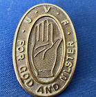 ULSTER VOLUNTEER FORCE LOYALIST NORTHERN IRISH PIN