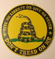 GIVE ME LIBERTY OR GIVE ME DEATH DON'T TREAD ON ME CIRCLE SIGN EMBOSSED