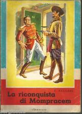 EMILIO SALGARI-LA RICONQUISTA DI MOMPRACEM-CARROCIO ALDEBARAN - 1966-SR83