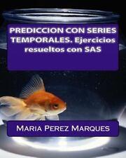 PREDICCION con SERIES TEMPORALES. Ejercicios Resueltos con SAS by Maria...