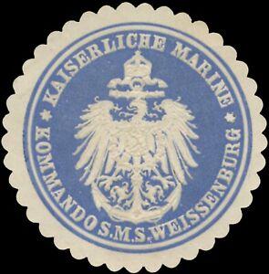K. Marine Kommando S.M.S. Weissenburg Siegelmarke - 462027