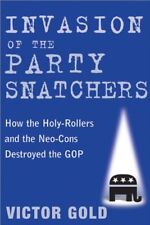 Invasion of the Party Snatchers: How the Holy-Roll