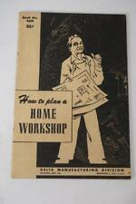 """VINTAGE Rockwell Delta Milwaukee Book No4541 """"How To Plan a Home Workshop""""."""