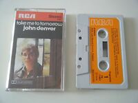 JOHN DENVER TAKE ME TO TOMORROW CASSETTE TAPE 1974 ORANGE PAPER LABEL RCA UK