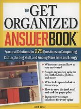 The Get Organized Answer Book: Practical Solutions for 275 Questions on
