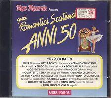 Quei Romantici Scatenati Anni '50 2B - MINA LITTLE TONY CELENTANO GHIGO GABER CD