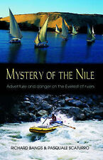Mystery of the Nile: Adventures and Danger on the Everest of Rivers, Pasquale Sc
