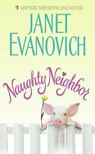 Naughty Neighbor by Janet Evanovich (2008, Paperback)