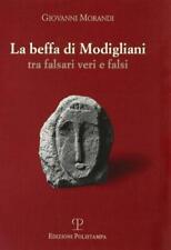 Giovanni Morandi - La beffa di MODIGLIANI (prima edizione, 2004)