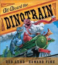 All Aboard the Dinotrain board book