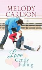 Love Gently Falling  (ExLib) by Melody Carlson