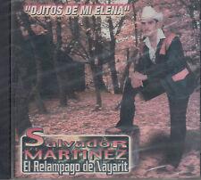 Salvador Martinez el Relampago de Nayarit Ojitos de mi Elena Nuevo Nuevo Sellado