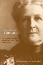 NEW Fanny Dunbar Corbusier: Recollections of Her Army Life, 1869–1908 HC Sealed