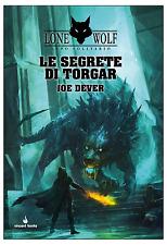 Gamebook: Lone Wolf, Lupo Solitario, Vol. 10: Le Segrete di Torgar, Italiano