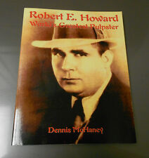 2005 Robert E Howard World's Greatest Pulpster Sc 104 Pgs VF+ por Dennis Mchaney