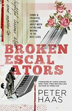 Broken Escalators  Funny   Frightful Lessons About Moth Eating and Mo