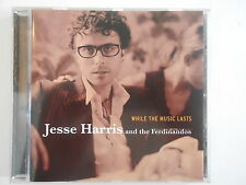 JESSE HARRIS : WHILE THE MUSIC LASTS - [  CD ALBUM ] --> PORT GRATUIT
