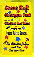 Steve Hall and Shotgun Red ~ Vhs Movie Video ~ Live Showboat Comedy Band Show