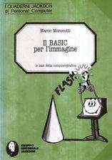 X45 Il Basic per l'immagine Morocutti Ed. Jakson 1985