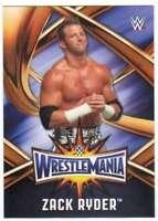 2017 Topps WWE Road to WrestleMania 33 Roster Insert #WMR-24 Zack Ryder