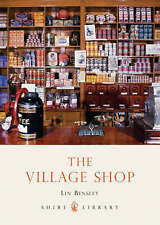 The Village Shop (Shire Library), Bensley, Lin,