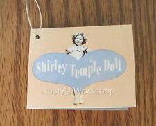 Ideal Shirley Temple Doll a Wrist Hang Tag 1950s Reproduction 2nd Issue