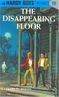 The Disappearing Floor (Hardy Boys) by Franklin W. Dixon