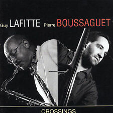 Crossings by Guy Lafitte/Pierre Boussaguet (CD, Apr-1999, Universal/Polygram)