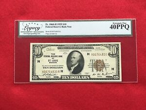 FR-1860H 1929 Series $10 St Louis Federal Reserve Bank Note FRBN *Legacy 40 PPQ*