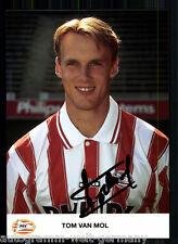 Tom van Mol PSV Eindhoven AK 90er Jahre TOP Original Signiert +A 60447