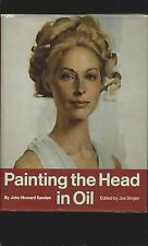 Painting the Head in Oil (Signed by John Howard Sanden)