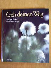 """""""Geh deinen Weg"""" von Margot Bickel"""
