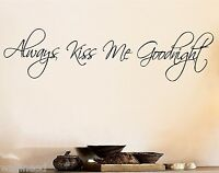 Always Kiss Me Goodnight Wall Art Decal Sticker Quote Wall Decal Vinyl Sticker
