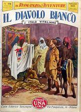 SONZOGNO IL ROMANZO D'AVVENTURE ANNO VII N.79 1930 IL DIAVOLO BIANCO VITALIANO