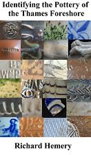PDF book Identifying the Pottery of the Thames Foreshore Richard Hemery ceramic